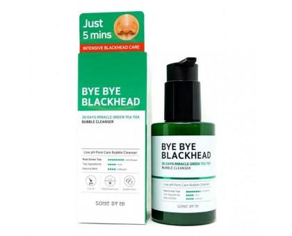 Пенка-маска от черных точек Some By Mi Bye Bye Blackhead 30 Days Miracle Green Tea Tox Bubble Cleanser 120 мл